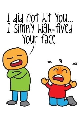 Hi Fived Face